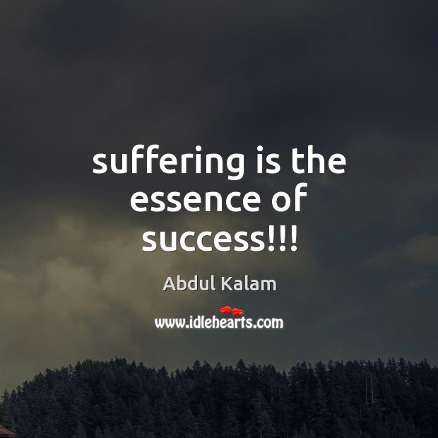 Image, Suffering is the essence of success!!!