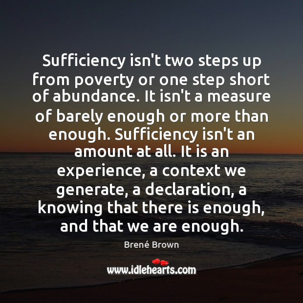 Image, Sufficiency isn't two steps up from poverty or one step short of