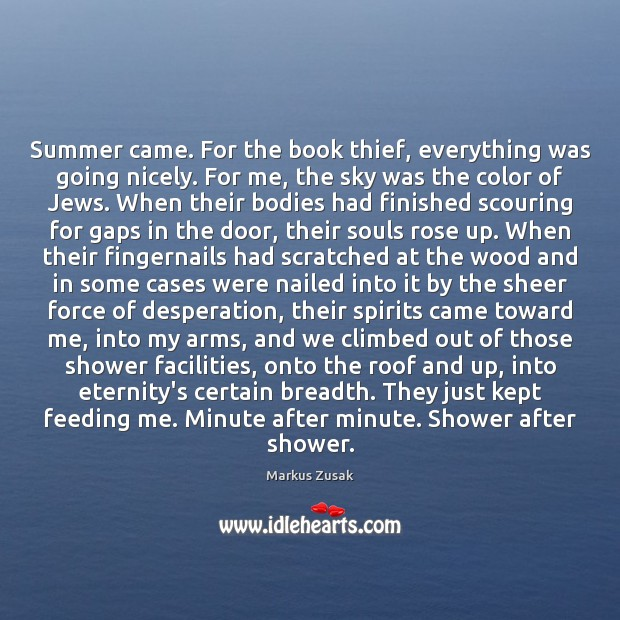 Summer came. For the book thief, everything was going nicely. For me, Summer Quotes Image