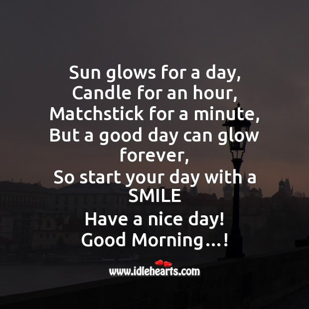 Sun glows for a day, candle for an hour Start Your Day Quotes Image