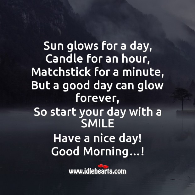 Start your day with a smile. Good morning! Start Your Day Quotes Image