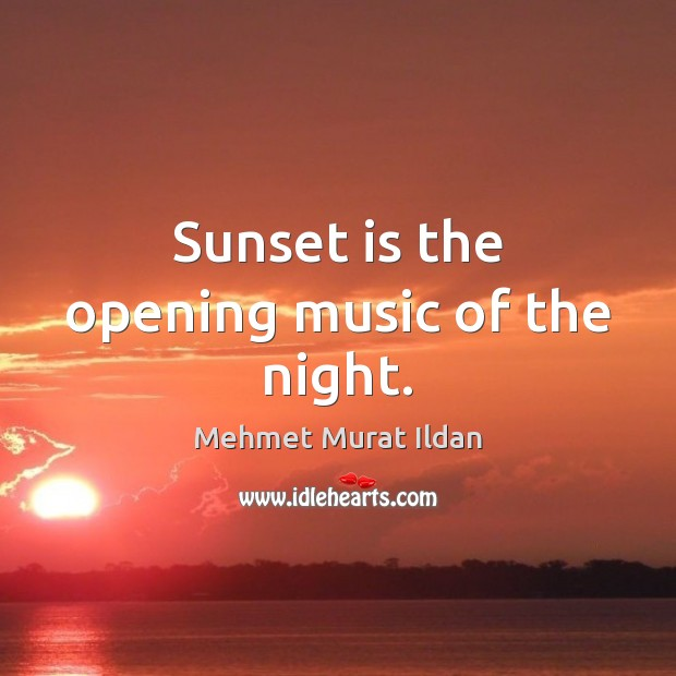Sunset is the opening music of the night. Image