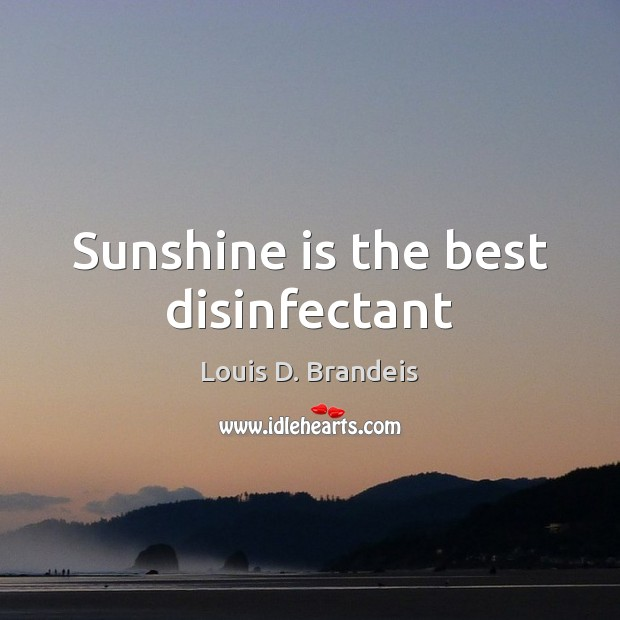 Sunshine is the best disinfectant Image