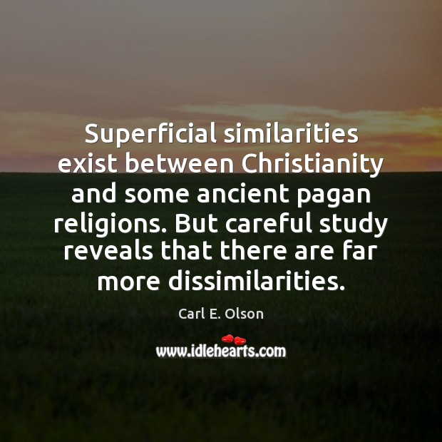 Image, Superficial similarities exist between Christianity and some ancient pagan religions. But careful