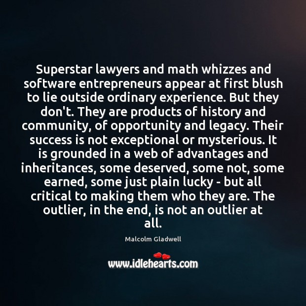 Image about Superstar lawyers and math whizzes and software entrepreneurs appear at first blush