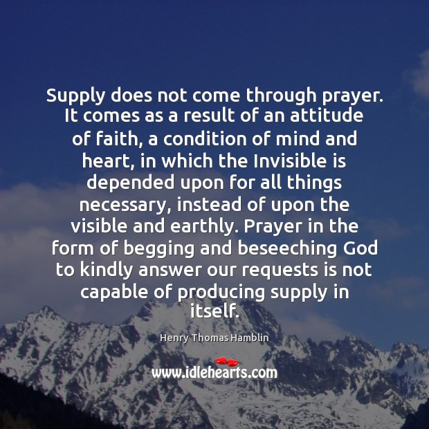 Supply does not come through prayer. It comes as a result of Image