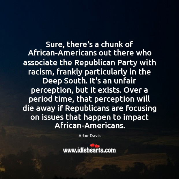 Image, Sure, there's a chunk of African-Americans out there who associate the Republican