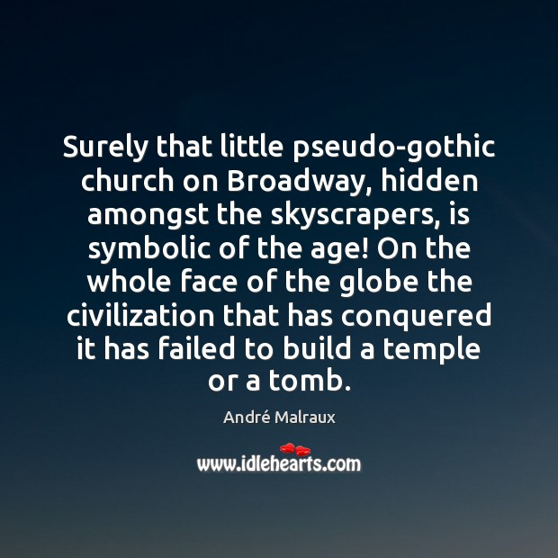 Surely that little pseudo-gothic church on Broadway, hidden amongst the skyscrapers, is Image