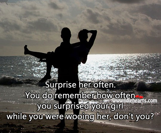 Image, Surprise them often. Even after you have them.