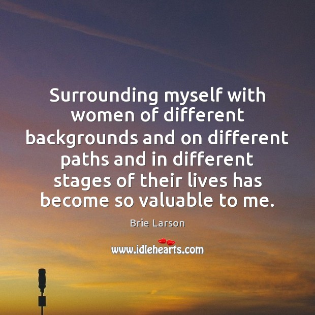 Surrounding myself with women of different backgrounds and on different paths and Image