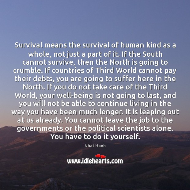 Image, Survival means the survival of human kind as a whole, not just