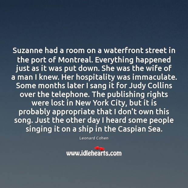 Suzanne had a room on a waterfront street in the port of Image