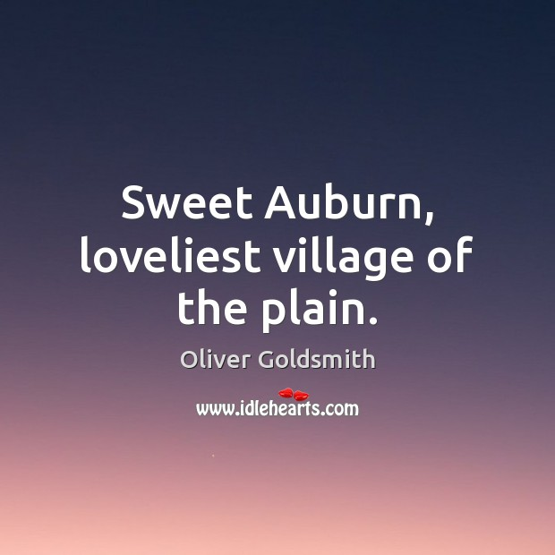 Image, Sweet Auburn, loveliest village of the plain.