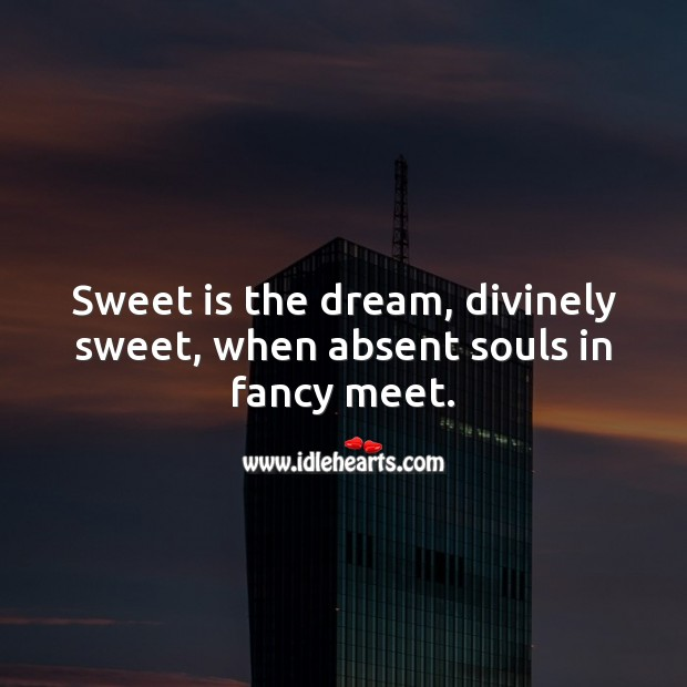 Sweet is the dream Image