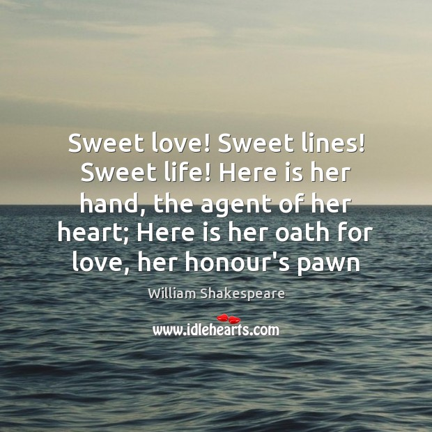 Sweet love! Sweet lines! Sweet life! Here is her hand, the agent Image