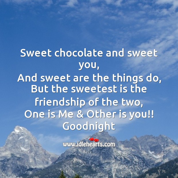 Sweetest is the friendship of us Good Night Messages Image