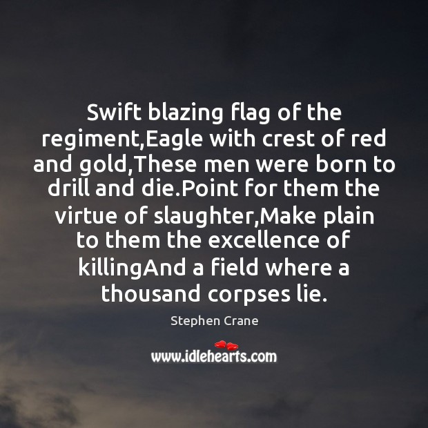 Swift blazing flag of the regiment,Eagle with crest of red and Image