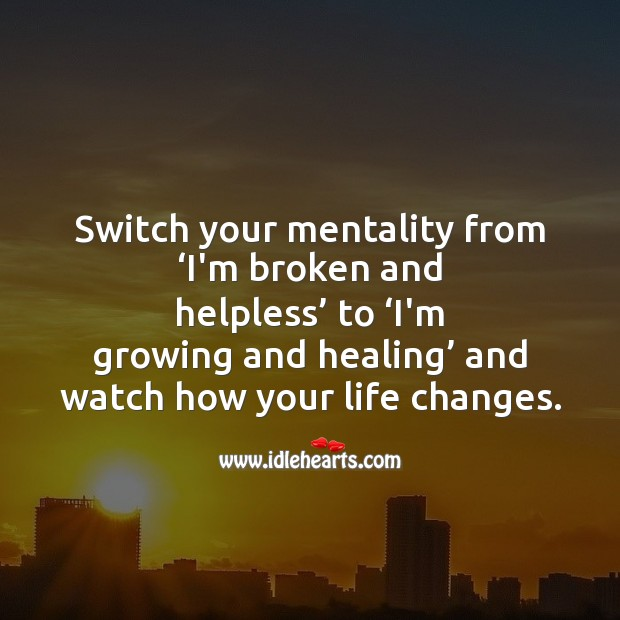 Image, Switch your mentality to change.