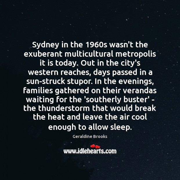 Image, Sydney in the 1960s wasn't the exuberant multicultural metropolis it is today.