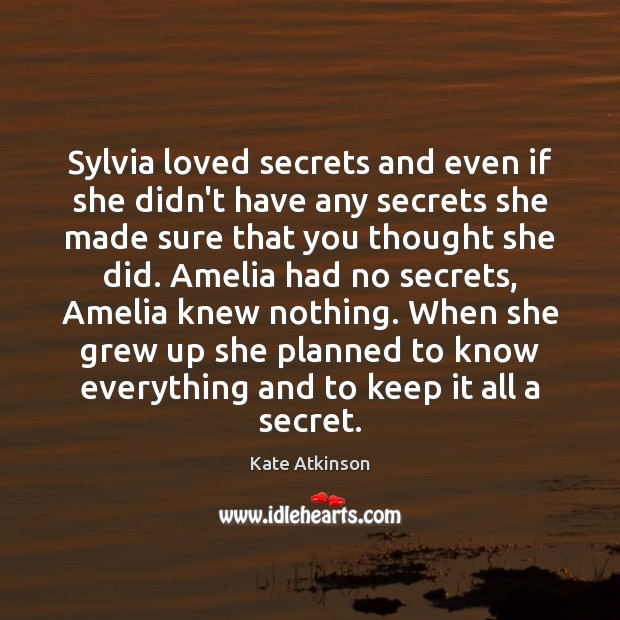 Image, Sylvia loved secrets and even if she didn't have any secrets she