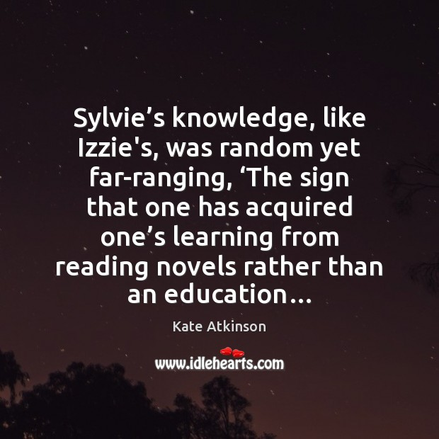 Sylvie's knowledge, like Izzie's, was random yet far-ranging, 'The sign that Image