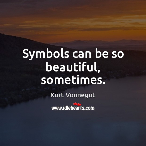 Symbols can be so beautiful, sometimes. Image