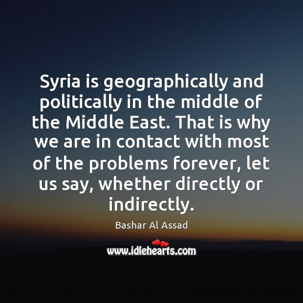 Image, Syria is geographically and politically in the middle of the Middle East.