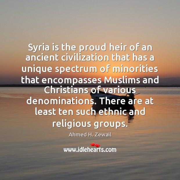 Image, Syria is the proud heir of an ancient civilization that has a
