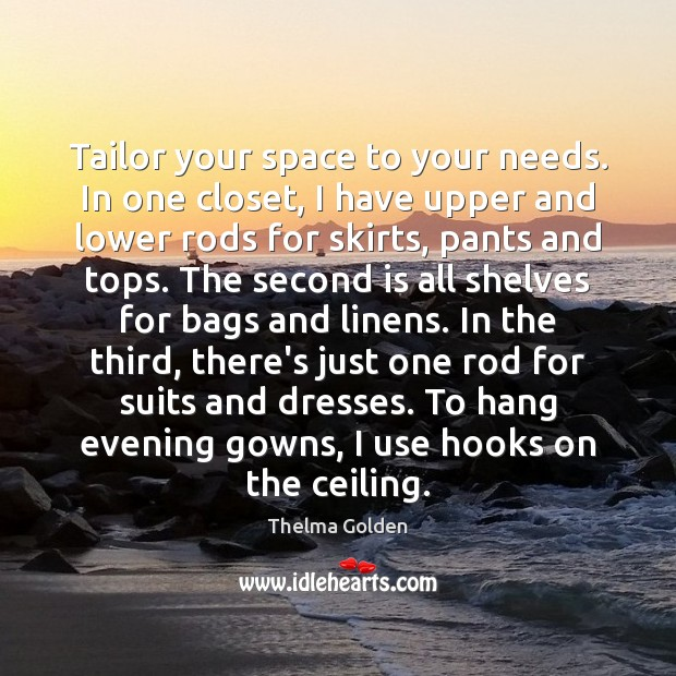 Image, Tailor your space to your needs. In one closet, I have upper