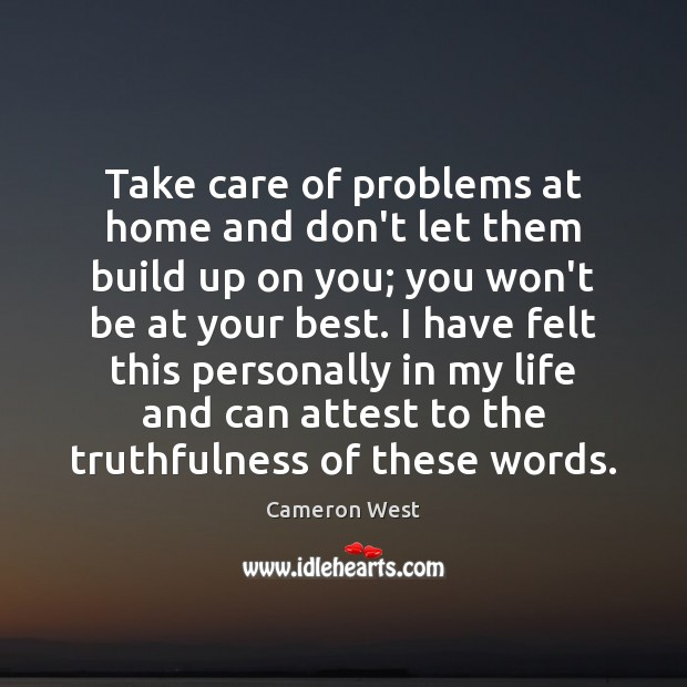 Image, Take care of problems at home and don't let them build up