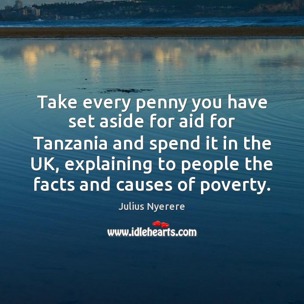 Take every penny you have set aside for aid for Tanzania and Image