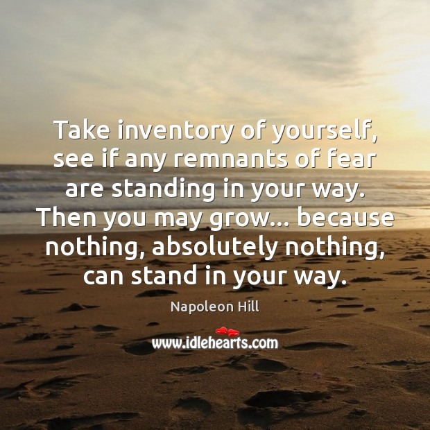 Take inventory of yourself, see if any remnants of fear are standing Image