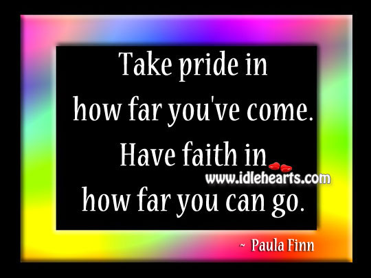 Take pride in how far you've come. Image