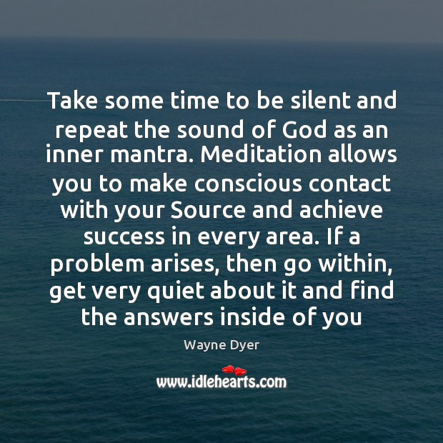 Image, Take some time to be silent and repeat the sound of God