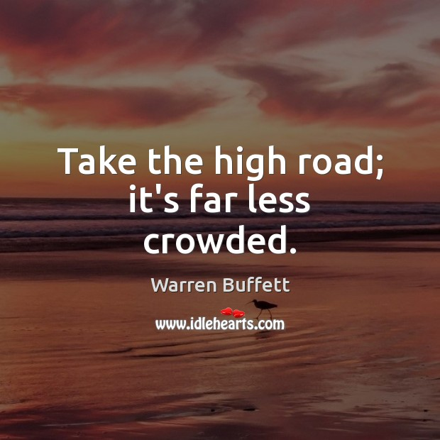 Take the high road; it's far less crowded. Image