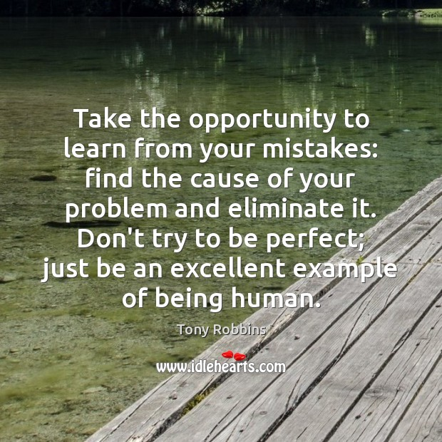 Image, Take the opportunity to learn from your mistakes: find the cause of