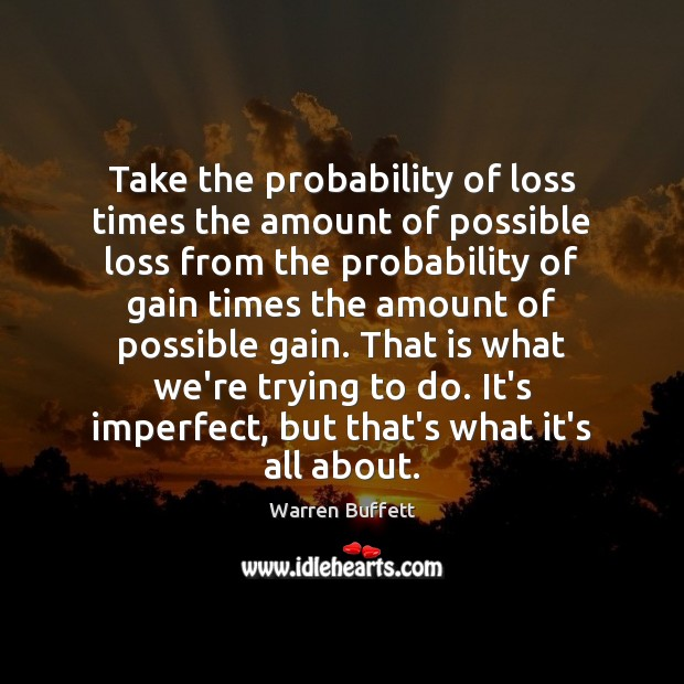 Take the probability of loss times the amount of possible loss from Image