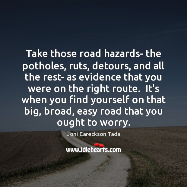 Image, Take those road hazards- the potholes, ruts, detours, and all the rest-