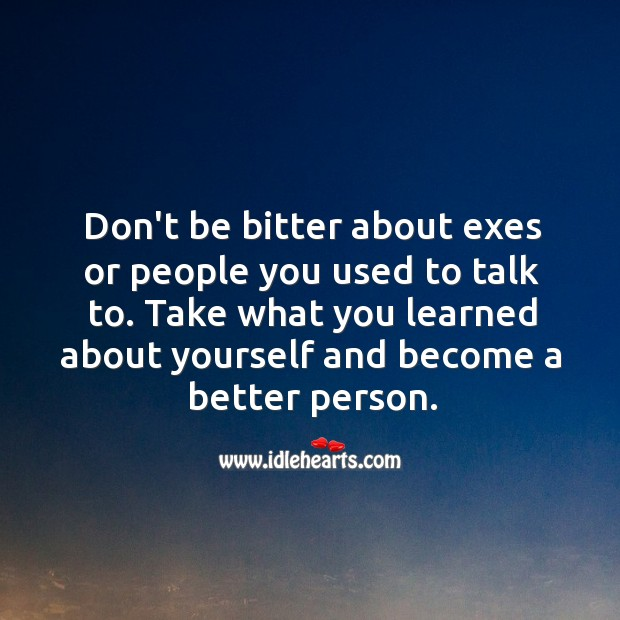 Take what you learned about yourself and become a better person. Image