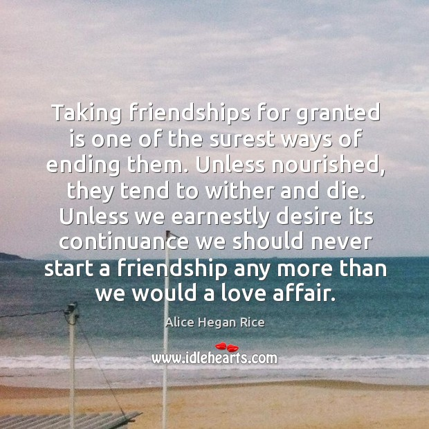 Image, Taking friendships for granted is one of the surest ways of ending