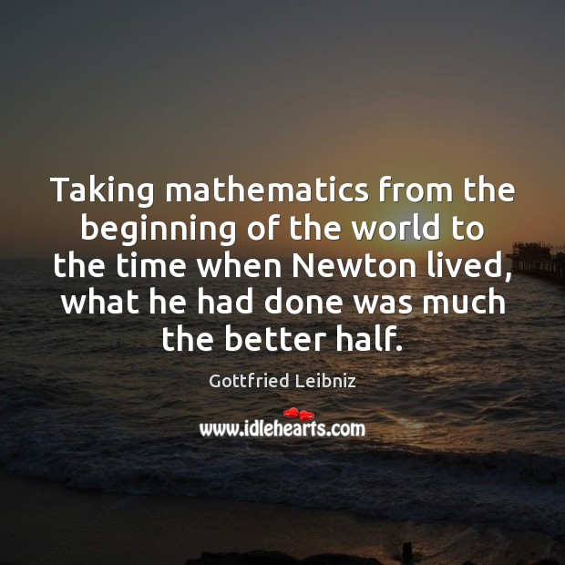 Image, Taking mathematics from the beginning of the world to the time when