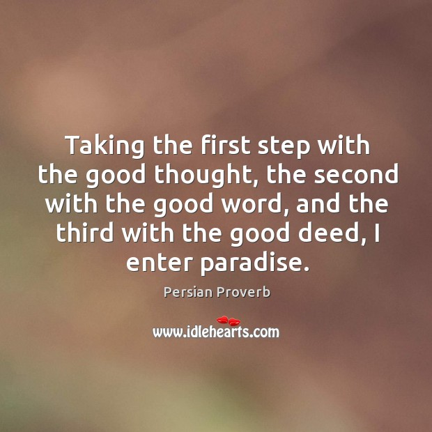 Taking the first step with the good thought Persian Proverbs Image