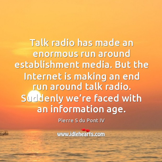 Picture Quote by Pierre S du Pont IV