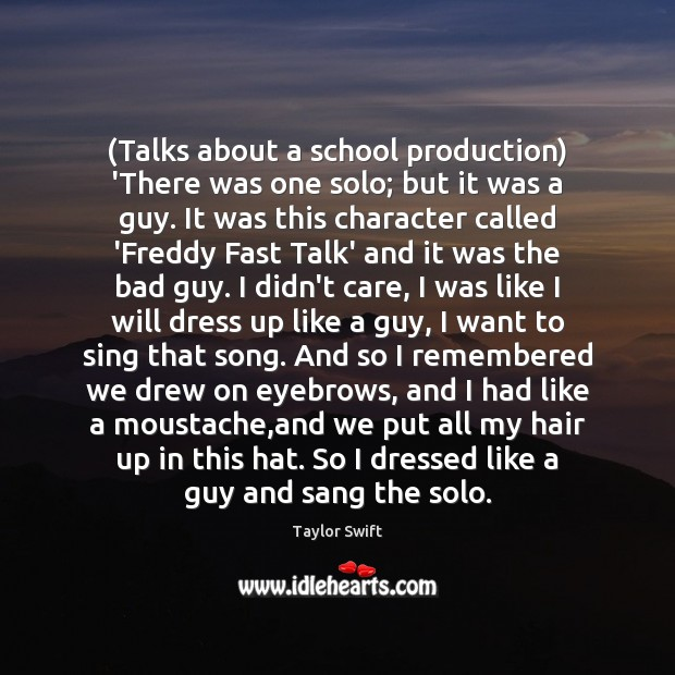 (Talks about a school production) 'There was one solo; but it was Image