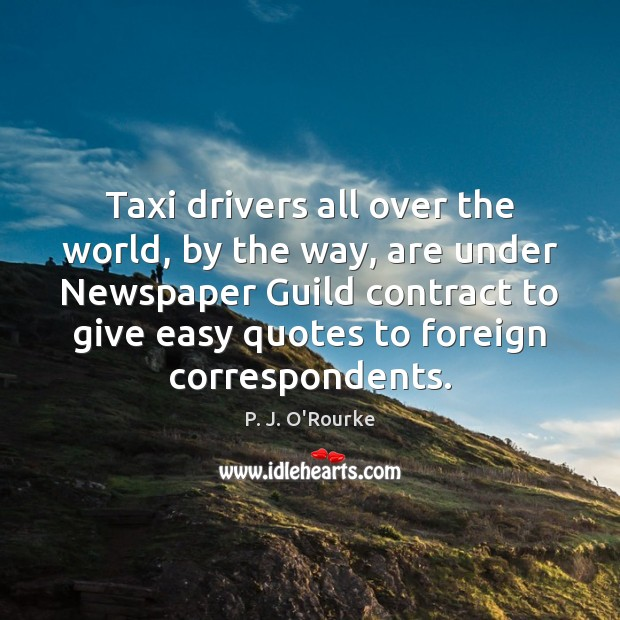 Image, Taxi drivers all over the world, by the way, are under Newspaper