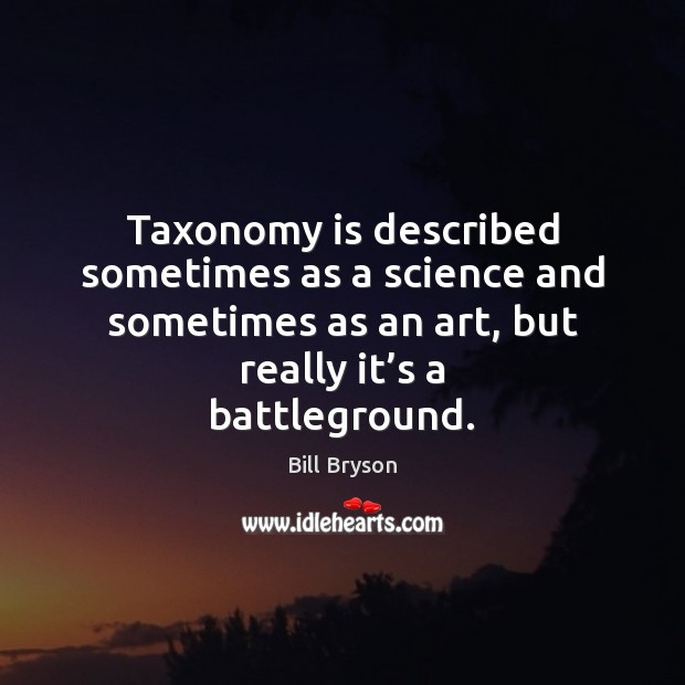 Image, Taxonomy is described sometimes as a science and sometimes as an art,