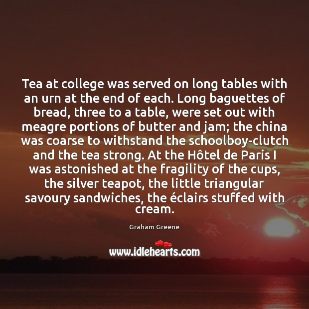 Image, Tea at college was served on long tables with an urn at