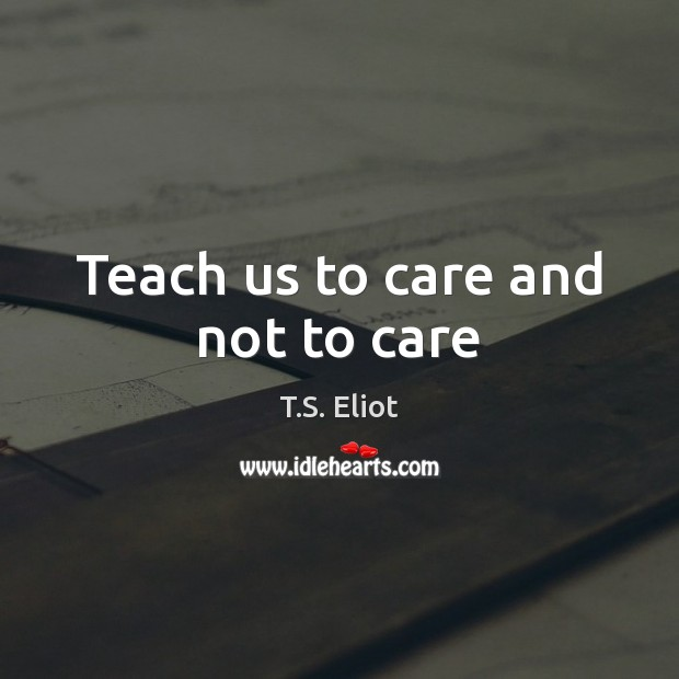 Image, Teach us to care and not to care