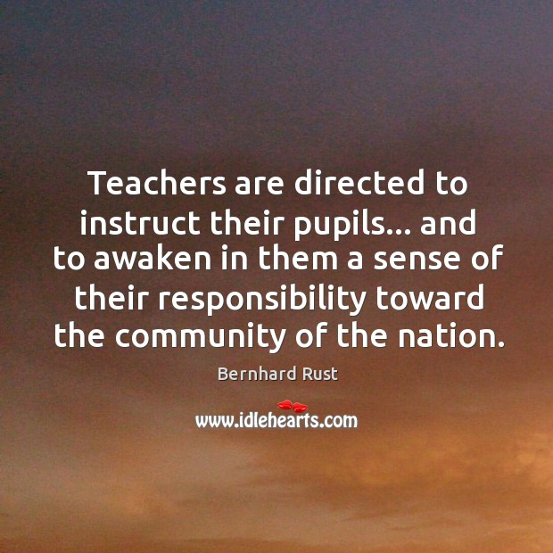 Image, Teachers are directed to instruct their pupils… and to awaken in them