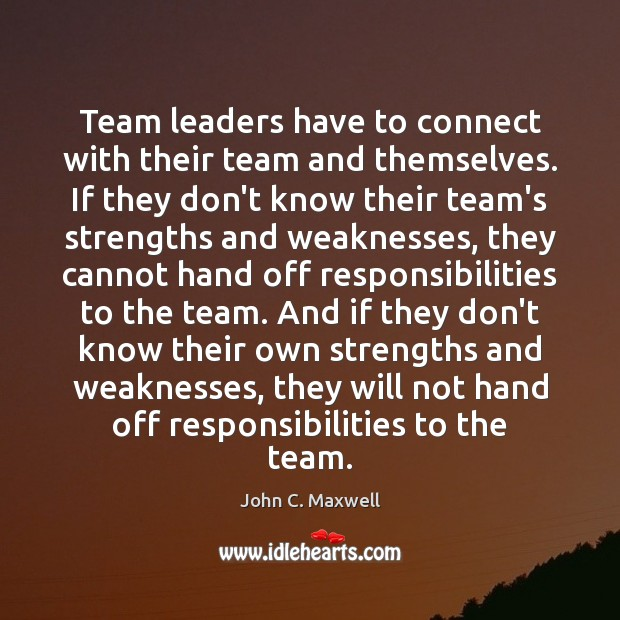 Image, Team leaders have to connect with their team and themselves. If they
